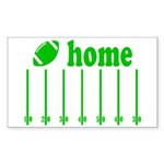 Home is a Football Field Sticker