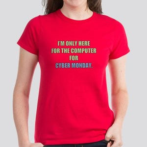 Here For Cyber Monday Womens Dark T-Shirt