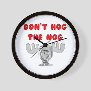 Dont Hog The Nog Wall Clock