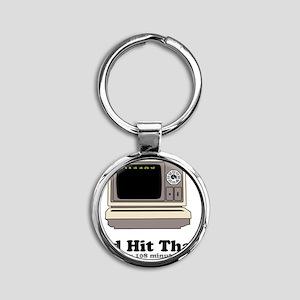 Id Hit That Round Keychain