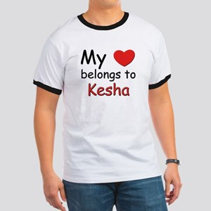 My heart belongs to kesha Ringer T