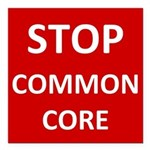 Stop Common Core Square Car Magnet 3