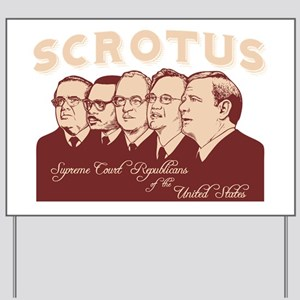 scrotus-DKT Yard Sign