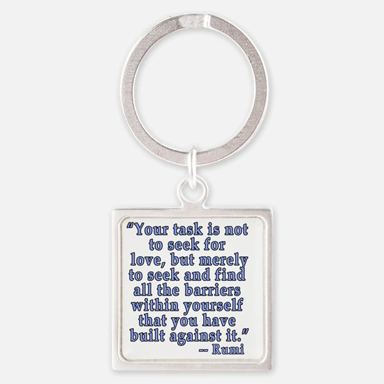 RUMI Quote about Love Square Keychain