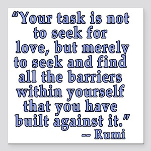"""RUMI Quote about Love Square Car Magnet 3"""" x 3"""""""