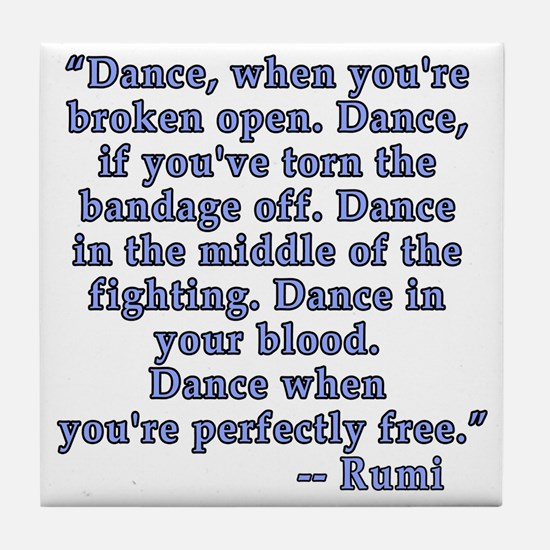 RUMI  Quote about Dance Tile Coaster