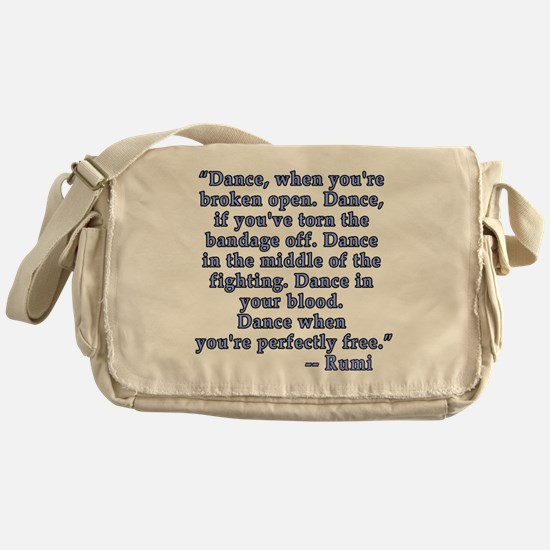 RUMI  Quote about Dance Messenger Bag