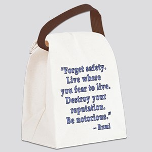 Be Notorious Quote by Rumi Canvas Lunch Bag