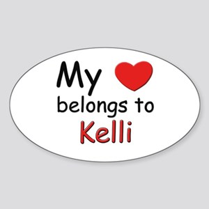 My heart belongs to kelli Oval Sticker