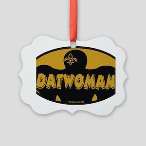 datwoman Picture Ornament