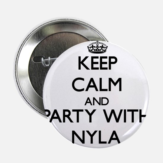 """Keep Calm and Party with Nyla 2.25"""" Button"""