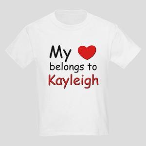 My heart belongs to kayleigh Kids T-Shirt