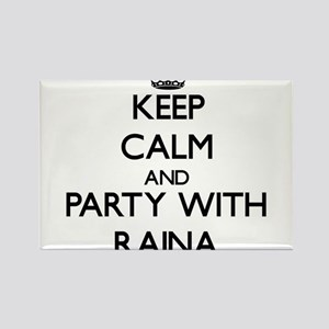 Keep Calm and Party with Raina Magnets