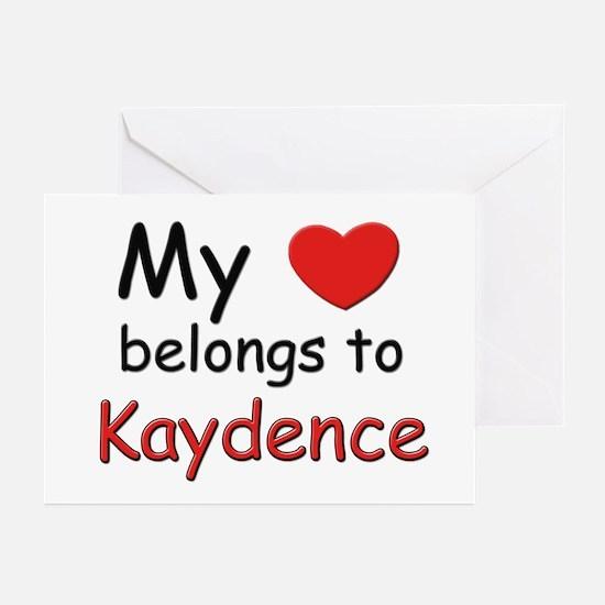 My heart belongs to kaydence Greeting Cards (Packa