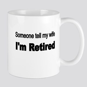 Someone tell my wife Mugs
