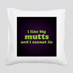 bigmuttssq Square Canvas Pillow