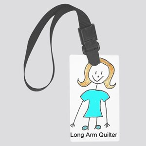 stick quilter w text lg Large Luggage Tag