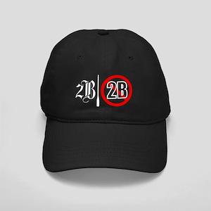 2B or not 2B Darkitems Black Cap
