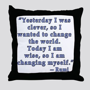 Rumi Quote on Change Throw Pillow