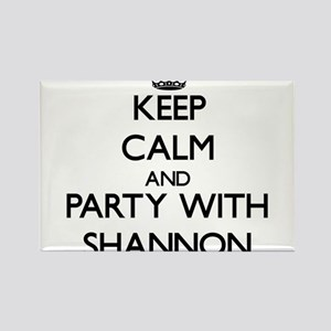 Keep Calm and Party with Shannon Magnets