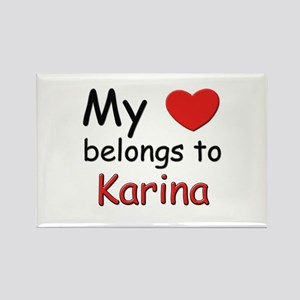 My heart belongs to karina Rectangle Magnet