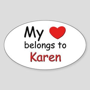 My heart belongs to karen Oval Sticker