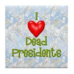 Dead Presidents Tile Coaster