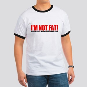 I'm not fat... Ringer T