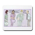 The Brown Nosers Mousepad