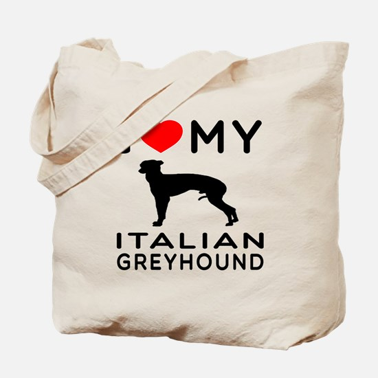 I Love My Italian Greyhound Tote Bag