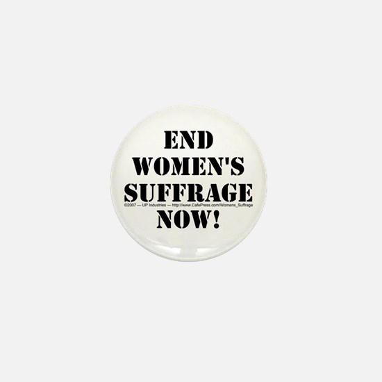 End Women's Suffrage Mini Button