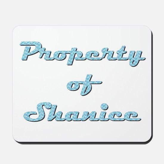Property Of Shanice Female Mousepad