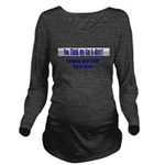 spend a night Long Sleeve Maternity T-Shirt