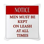 Femdom NOTICE LEASH... Woven Throw Pillow