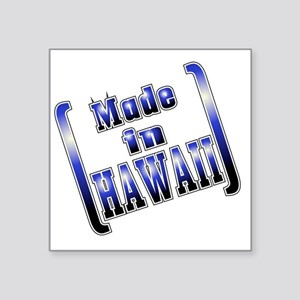 "made_HAWAII_T Square Sticker 3"" x 3"""