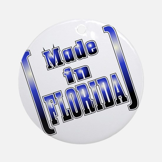 made_FLORIDA_T Round Ornament