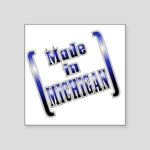"""made_MICH_T Square Sticker 3"""" x 3"""""""