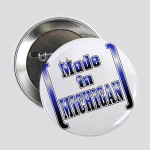 """made_MICH_T 2.25"""" Button"""