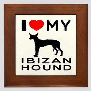 I Love My Ibizan Hound Framed Tile