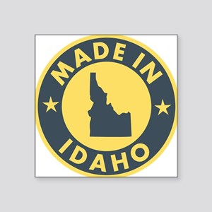 "Made-In-IDAHO Square Sticker 3"" x 3"""