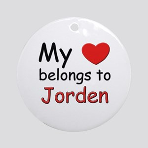 My heart belongs to jorden Ornament (Round)