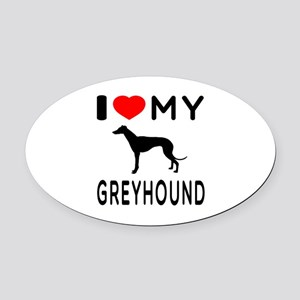 I Love My Greyhound Oval Car Magnet