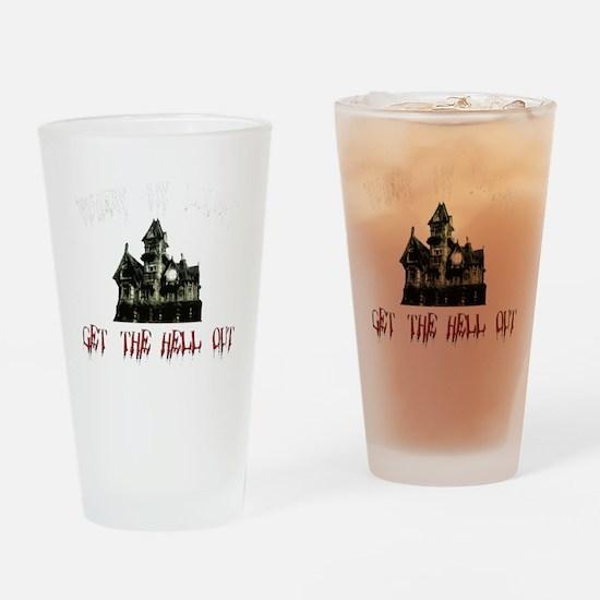 2-GetOutB Drinking Glass