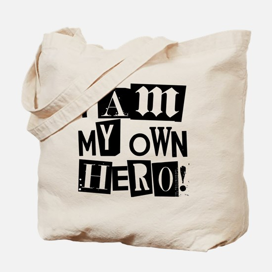 I am my Own Hero! T-shirts & items Tote Bag