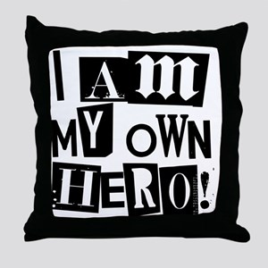 I am my Own Hero! T-shirts & items Throw Pillow