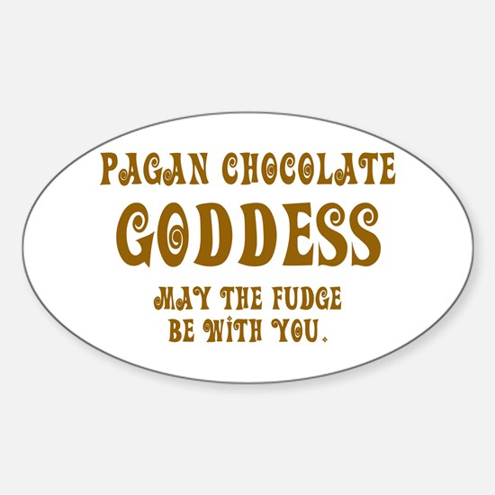 Chocolate Goddess Oval Decal