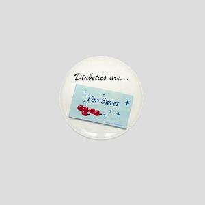 Diabetics Mini Button