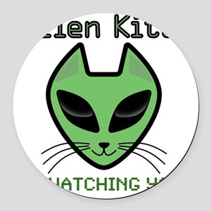 2-AlienKitty-IsWatching Round Car Magnet