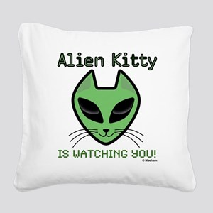 2-AlienKitty-IsWatching Square Canvas Pillow