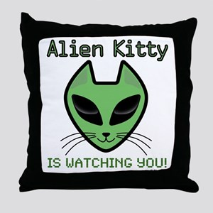 2-AlienKitty-IsWatching Throw Pillow